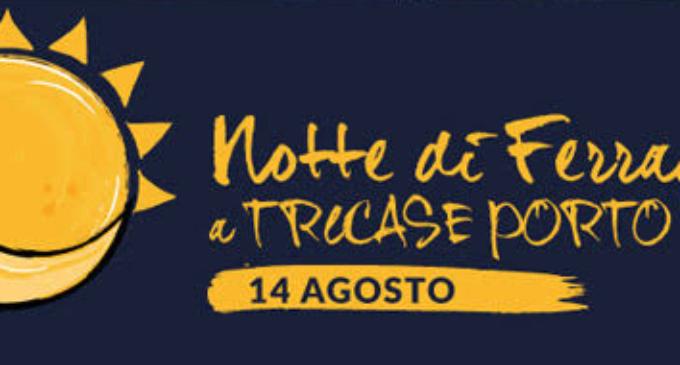 Notte di Ferragosto a Tricase Porto