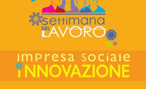 """La IV edizione della Settimana del Lavoro a Lecce sul tema """"Impresa sociale e Innovazione"""""""