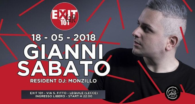 "Dal Guendalina all'Exit 101: Gianni Sabato in console con ""Underground Night for underground People"""