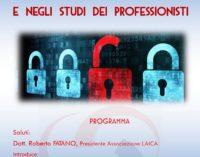 La nuova privacy nelle aziende e negli studi dei professionisti: venerdì 18 maggio il convegno da Laica