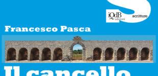 """""""Verranno rondini fanciulle"""" di Marcello Buttazzoe Il Cancello di Francesco Pasca per il Maggio dei Libri a Cavallino"""