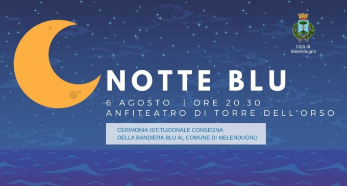 A Torre dell'Orso la Notte Blu 2018: Bandiera Blu e il Premio Acqua Mater alle eccellenze